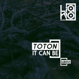 Liako Records Release LR012 It Can Be EP