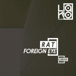 Liako Records Release LR013 Foreign Eye EP